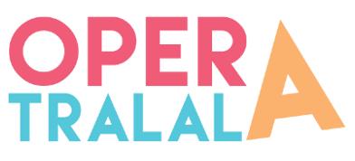 Opera Tralala